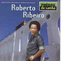 Cd Roberto Ribeiro - Serie Raizes Do Samba Ae