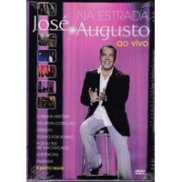 José Augusto - Dvd Na Estrada Ao Vivo - 2012 - Lacrado