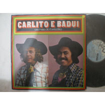 Lp - Carlito E Badui / Os Reis Do Batidão / Caboclinho /1975