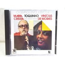 Maria Creuza Toquinho Vinicius Moraes Grand Encontro Cd