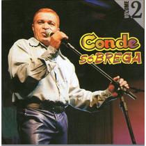 Cd Conde E Banda Só Brega Cd Do Dvd Vol.2 Original + Frete G