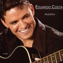 Eduardo Costa - Acústico 2002 (cd Original E Lacrado)