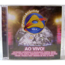 Cd: Planeta Atlântida Ao Vivo Vol. 2 (2002)