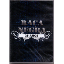 Dvd Raça Negra - 25 Anos - Novo***