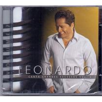 Cd Leonardo - Canta Grandes Sucessos Vol.2 - Novo***