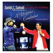 Cd Daniel & Samuel Ao Vivo Em Goiânia A História Continua
