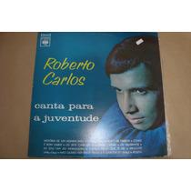 Roberto Carlos, Canta Para A Juventude, Lp Exc, Jovem Guarda