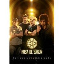 Dvd Rosa De Saron - Horizontevivodistante