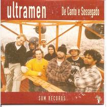 Cd Single - Ultramen - De Canto E Sossegado - 2003