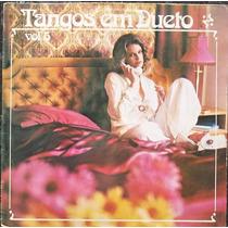 Lp Tangos Em Dueto Vol.5 (várias Duplas) Novissimo
