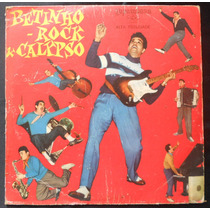 Betinho Rock & Calypso - Lp Vinil 10 Polegadas