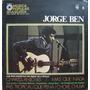 Jorge Ben - Lp Música Popular Brasileira - História Da Mpb