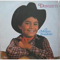 Donizetti Lp Vinil O Menino Boiadeiro 1982