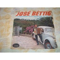Lp Vinil José Bettio O Sanfoneiro Mais Premiado Do Brasil