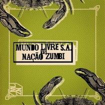 Cd Mundo Livre S. A - Vs Nacao Zumbi 2013