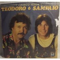 Lp / Vinil Sertanejo: Teodoro E Sampaio - Casaco Verde 1986