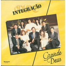 Lp Grupo Integraçao - Grande Deus