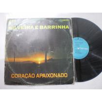 Lp - Silveira E Barrinha / Coração Apaixonado / Rca /1970