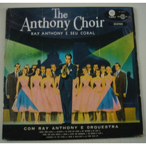 Lp Ray Anthony - The Anthony Choir