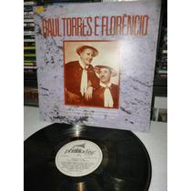 Raul Torres E Florencio Inesqueciveis Lp Raro 1988
