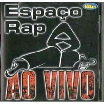 Cd Espaço Rap - Ao Vivo 105 Fm