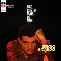 Cd Sérgio Ricardo - Não Gosto Mais De Mim