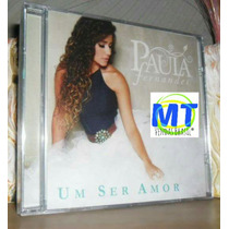 Oferta! Paula Fernandes Cd Ep Um Ser Amor 2013 Frete Grátis.