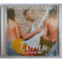Cd Tony Baiano Reggae Man Edson Gomes Sine Calmon Nengo Raro