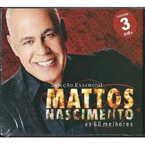 Cd Mattos Nascimento - As 60 Melhores - Vol 1 [cd-triplo]