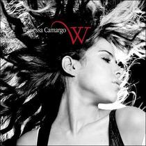 Cd Wanessa Camargo - W (2005) * Lacrado * Raridade Original