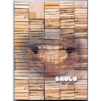 Dvd Saulo - Ao Vivo - Novo***