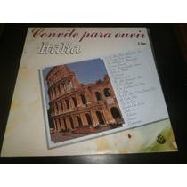 Lp Convite Para Ouvir - Itália, Disco Vinil Duplo, Ano 1988