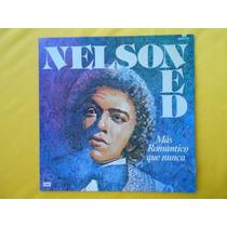 Lp Nelson Ned P/1984- Más Romántico Que Nunca-en Espanhol