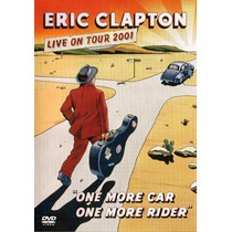 Dvd Eric Clapton - One More Car, On More Rider (929184)