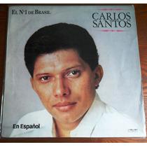 Lp Carlos Santos - Espanhol (importado)