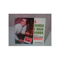 Cd Walter Wanderley - O Samba É / Lacrado / Frete Gratis
