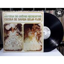 Lp Escola De Samba Beija Flor Historia Gremio Recreativo Ef