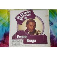 Lp Evaldo Braga - Os Grandes Sucessos - 1982 - Disco Vinil