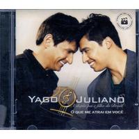 Cd Yago & Juliano - O Que Me Atrai Em Você - Novo***