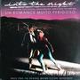 Lp Into The Night 1985 Filme Um Romance Muito Perigoso 1985