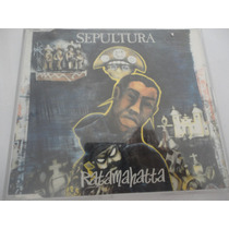Sepultura Cd Ratamahatta E.p. (96) Single Europeu Roadrunner