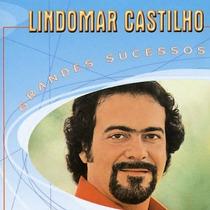 Cd Lindomar Castilho - Grandes Sucessos (914494)