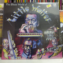Little Walter The Blues World Of- Disco Vinil Lp Soul