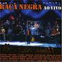 Cd Raça Negra Ao Vivo (novo Original Lacrado)