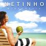 Cd Netinho - Minha Praia (2008) * Lacrado Original Raridade