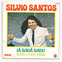 Silvio Santos-compacto-ia Bada Badu-mata O Veio-mpb-lp-vinil