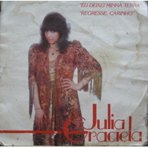 Julia Graciela 7 Eu Deixei Minha Terra