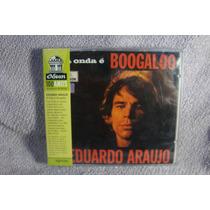 Eduardo Araujo - A Onda É Boogaloo - Cd Nacional