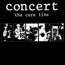 The Cure - Concert: The Cure Live [lp]
