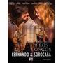 Dvd + Cd - Fernando & Sorocaba - Anjo De Cabelos Longos- Lac